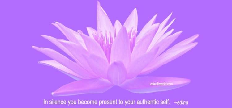 In silence you become present to your authentic self. edina, H3B